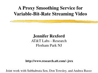 An Intermediary Smoothing Administration for Variable-Piece Rate Gushing Video