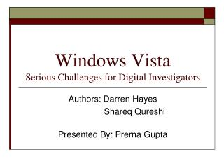 Windows Vista Genuine Difficulties for Computerized Examiners