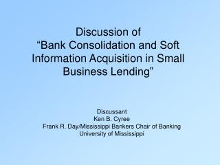 "Examination of ""Bank Union and Delicate Data Procurement in Little Business Loaning"""