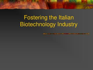 Cultivating the Italian Biotechnology Industry
