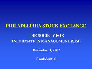 PHILADELPHIA STOCK Trade