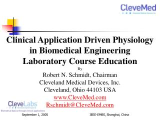 Clinical Application Driven Physiology in Biomedical Building Research center Course Training By Robert N. Schmidt, Dire