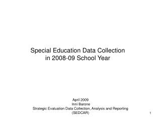 Custom curriculum Information Gathering in 2008-09 School Year