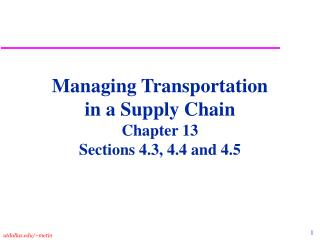 Overseeing Transportation in a Store network Part 13 Segments 4.3, 4.4 and 4.5