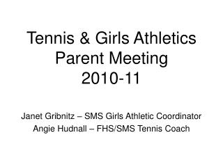 Tennis and Young ladies Games Guardian Meeting 2010-11
