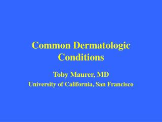 Normal Dermatologic Conditions