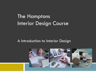 The Hamptons Inside Configuration Course A Prologue to Inside Outline
