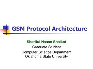 GSM Convention Architecture