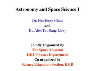 Stargazing and Space Science I