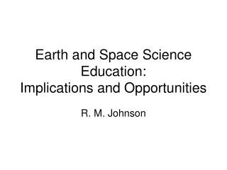 Earth and Space Science Training: Suggestions and Opportunities