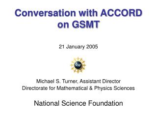 Discussion with ACCORD on GSMT