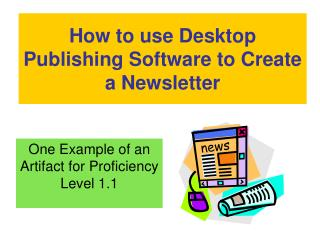 Step by step instructions to utilize Desktop Distributed Programming to Make a Bulletin