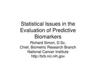 Measurable Issues in the Assessment of Prescient Biomarkers