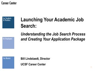 Dispatching Your Scholarly Employment Look: Understanding the Pursuit of employment Process and Making Your Application