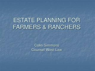 Home Making arrangements for Agriculturists and Farmers Colin Simmons Guide West Law