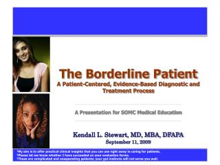 The Marginal Patient A Patient-Focused, Proof Based Analytic and Treatment Handle A Presentation for SOMC Restorative Tr