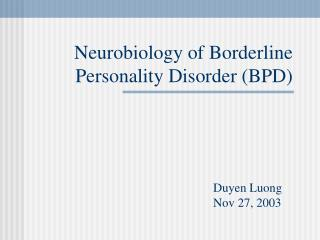 Neurobiology of Marginal Identity Issue (BPD)