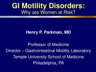 GI Motility Issue: Why are Ladies at Danger?