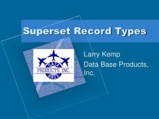 Superset Record Sorts