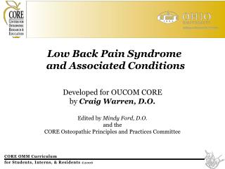 Low Back Agony Disorder and Related Conditions