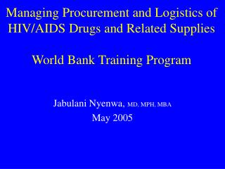 Overseeing Obtainment and Logistics of HIV/Helps Medicates and Related Supplies World Bank Preparing Program
