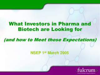 What Speculators in Pharma and Biotech are Searching for (and how to Meet those Desires)