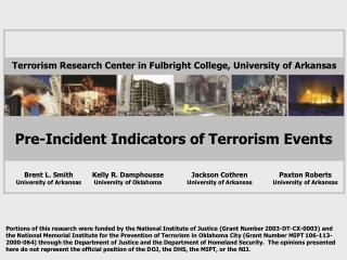 Pre-Occurrence Markers of Terrorism Occasions
