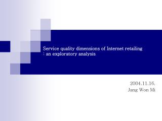 Administration quality measurements of Web retailing : an exploratory investigation