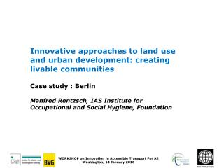 Imaginative ways to deal with area use and urban improvement: making decent groups Contextual investigation : Berlin