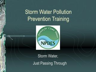 Storm Water Contamination Counteractive action Preparing