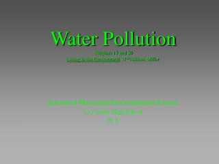 Water Contamination Sections 13 and 20 Living in The earth , 11 th Version, Mill operator