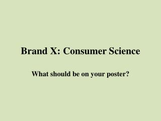 Brand X: Purchaser Science