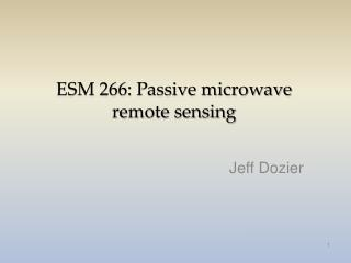 ESM 266: Inactive microwave remote detecting