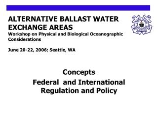 Elective Weight WATER Trade Ranges Workshop on Physical and Organic Oceanographic Contemplations June 20-22, 2006; Seatt