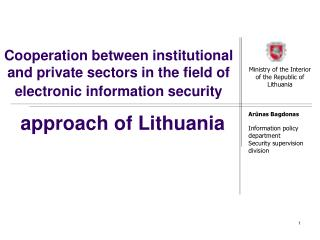 Participation between i nstitutional and private divisions in the field of electronic data security