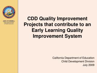 CDD Quality Change Extends that add to an Early Learning Quality Change Framework