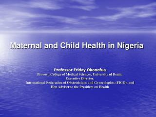 Maternal and Youngster Wellbeing in Nigeria