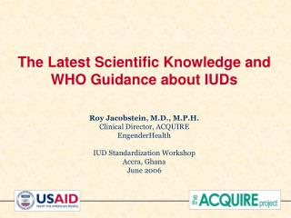 The Most recent Logical Learning and WHO Direction about IUDs