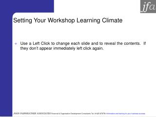 Setting Your Workshop Learning Atmosphere