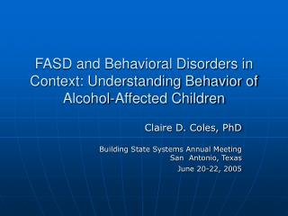 FASD and Behavioral Clutters in Connection: Understanding Conduct of Liquor Influenced Youngsters