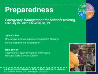 Readiness Crisis Administration for Schools preparing February 22, 2007, Philadelphia, Dad