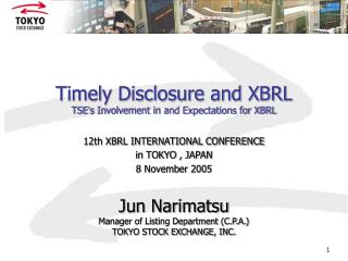 "Convenient Divulgence and XBRL TSE "" s Association in and Desires for XBRL"