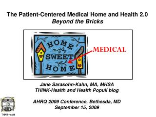 The Patient-Focused Medicinal Home and Wellbeing 2.0 Past the Blocks