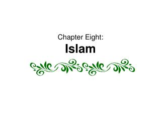 Section Eight: Islam