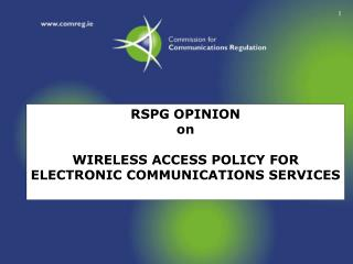 RSPG Sentiment on Remote ACCESS Arrangement FOR ELECTRONIC Interchanges Administrations