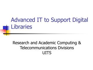 Propelled IT to Bolster Computerized Libraries