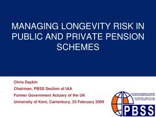 Overseeing Life span Hazard Out in the open AND PRIVATE Annuity Plans