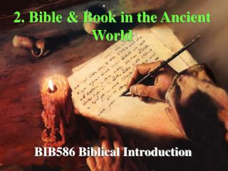 2. Book of scriptures and Book in the Antiquated World