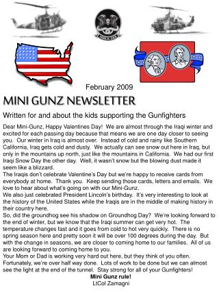 February 2009 Smaller than usual GUNZ Pamphlet Composed for and about the children supporting the Gunfighters