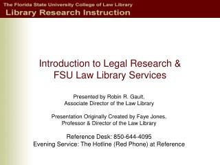 Prologue to Legitimate Examination and FSU Law Library Administrations
